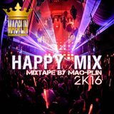 [Mao-Plin] - Happy Mix 2K16 {Breakbeat} (Mixtape By Mao-Plin)