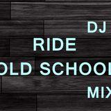 DJ RIDE (RIDEMAN) - OLD SCHOOL MIX VOL.4 (20min)