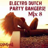 Electro Dutch Party Bangers! [Mix 8]