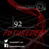 Concept - FutureDeep Vol. 092 (03.03.2017)
