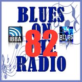 Blues On The Radio - Show 82