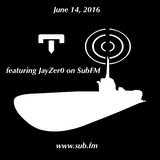Jay Zer0 GourmetBeats SubFM 14/06/16