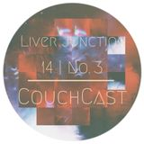 CouchCast 14 | No 3 by Liver Junction