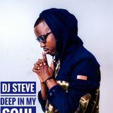 DJ STEVE - DEEP IN MY SOUL [ 2019 MIX]