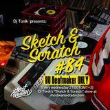 Sketch & Scratch #84 by DJ ToN1k - RU BEATMAKERS Vol. 1 @ mostwantedradio.com
