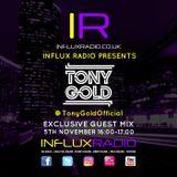 INFLUX RADIO - GUEST MIX - TONY GOLD