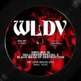 WLDV - Vinylmix 19 - Halloween Special 3: Black Mass Of Destruction FREE DOWNLOAD