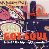 """""""Got Soul"""" Latin Bass/ Hip Hop/ Dancehall"""