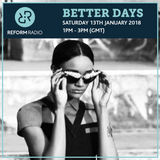 Better Days 13th January 2018