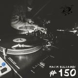 Maxim Buldakov: Apparel Music Radio show Episode 150