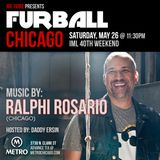 Furball Chicago IML 40 // Ralphi Rosario Preview Mix