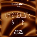 CHOCOLATE SIN mixed by Mentalcut