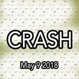 DJ Crash, hour 4, May 9 2018, at Spire