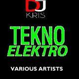 DJ KRIS ''TEkNO ELEkTRO'' 2014 ^NoN-sToP MIX  -VARIOUS ARTISTS-