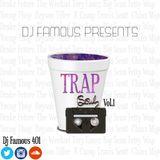 DJ Famous Presents TRAP$OUL Vol.1