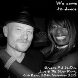 Graeme P & SoulDiva Live @ We Came To Dance - The Silver Party 28th November 2015