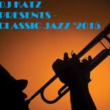 DJ Katz Presents - Classic Jazz '2015