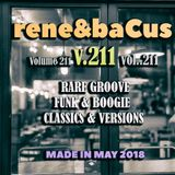 Rene & Bacus ~ Volume 211 (RARE GROOVE,FUNK & BOOGIE RARE CLASSICS (MAY 2018)