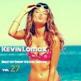 Kevin Lomax - Best of Deep Vocal House vol 27