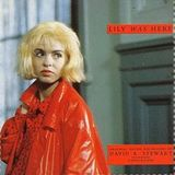 POVESTE CU CÂNTEC > David A. Stewart & Candy Dulfer / Lily Was Here (1989)