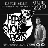 Chapter 229_Pep's Show Boys Selection by Essentia Guest Dj Tony Wellin
