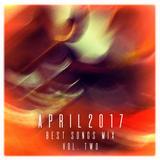COLUMBUS BEST OF APRIL 2017 MIX - VOL. TWO