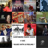 SURFINBIRD RADIO SHOW # 445 BLUES WITH A FEELING