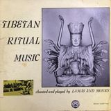 Tibetan Ritual Music chanted and played by Lamas and Monks. Lyrichord Disc. LLST 7181. 1961. USA