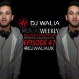#WaliasWeekly Ep.41 - @djwaliauk