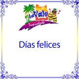 La Vale Band - Dias felices