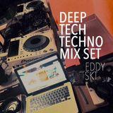 Deep Tech-Techno EDDY SKT Mixset 11-01-2016