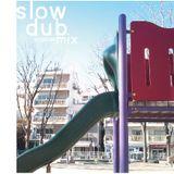 SlowDubMix20120126