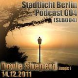 Doyle Shepherd - Stadtlicht Berlin Podcast 004