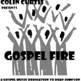 COLIN CURTIS SOUL CONNECTION SHOW GOSPEL SPECIAL DEDICATED TO DEAN JOHNSON