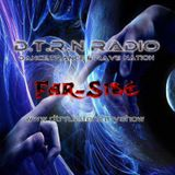 Far-Side: D.T.R.N Radio Broadcast 15 September (Psytrance)