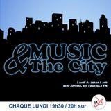 Music & The City S01E01 - 04 Septembre 2017