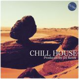 DJ KENTS - CHill House 20160201