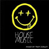 Troy Cobley - House Music 4
