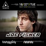 Joe Fisher @ Tranquility Sessions, Tanzi FM, March 2014