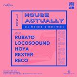 DJ Rubato - House Actually @ Chroma 28.02.2019