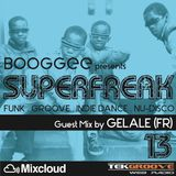 SUPERFREAK 13 (Guest Mix by GELALE)
