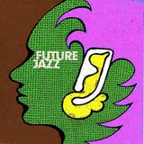 Future Jazz 2