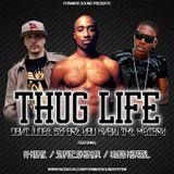 """Thug Life"" Mixtape by Forward Sound"