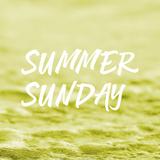 Podcast 14 Summer Sunday