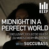 KEXP Presents Midnight In A Perfect World with Succubass