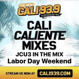 Cali 93.9 Labor Day Mix