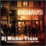 Dj Michel Traxx - De Haus - 13/12/2014
