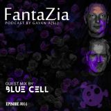 FantaZia #EP014 Guest mix by Blue Cell (Germany)