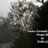 Trance Forward 010 Promo Mix by D-Mo Lin