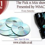 The Pick N Mix Show 27th September 2014 Presented by WMC and co host DJWesty